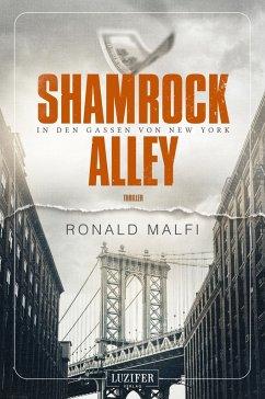 Shamrock Alley - In den Gassen von New York (eBook, ePUB) - Malfi, Ronald