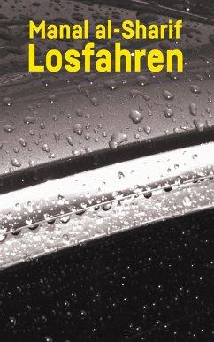 Losfahren (eBook, ePUB) - Al-Sharif, Manal