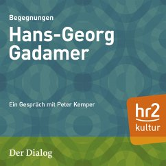 Der Dialog - Hans-Georg Gadamer (MP3-Download) - Kemper, Peter