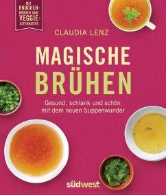 Magische Brühen (Mängelexemplar) - Lenz, Claudia