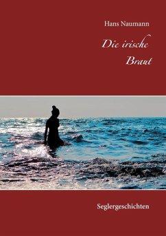 Die irische Braut (eBook, ePUB)