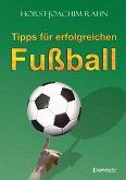 Tipps für erfolgreichen Fußball (eBook, ePUB)