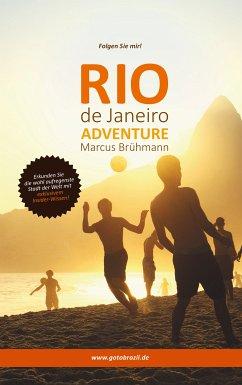 Rio de Janeiro Adventure (eBook, PDF)