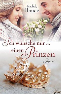 Ich wünsche mir ... einen Prinzen