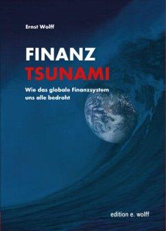 Finanz-Tsunami - Wolff, Ernst