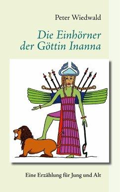 Die Einhörner der Göttin Inanna