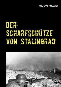 Der Scharfschütze von Stalingrad - Wallenda, Wolfgang