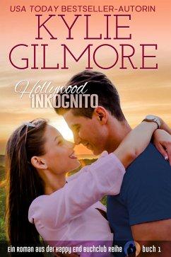 Hollywood Inkognito (Happy End Buchclub, Buch 1) (eBook, ePUB) - Gilmore, Kylie