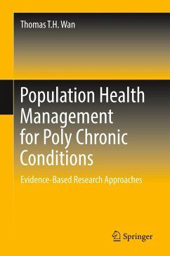 Population Health Management for Poly Chronic Conditions - Wan, Thomas T.H.