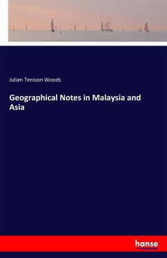 Geographical Notes in Malaysia and Asia