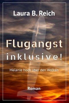 Flugangst inklusive! (eBook, ePUB) - Reich, Laura B.