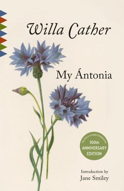 My Antonia: Introduction by Jane Smiley - Cather, Willa