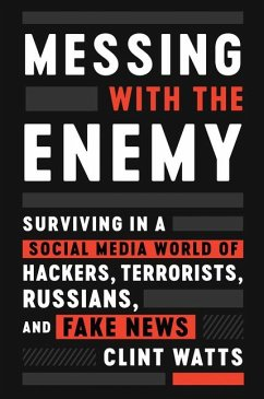 Messing with the Enemy: Surviving in a Social M...