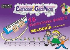 Einfacher!-Geht-Nicht: 18 Kinderlieder BAND 2 - für MELODICA (mit Schlauch) mit CD