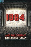 1984 and Philosophy