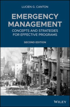 Emergency Management: Concepts and Strategies for Effective Programs - Canton, Lucien G.