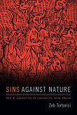 Sins against Nature: Sex and Archives in Colonial New Spain