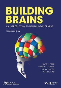 Building Brains - Price, David J.; Jarman, Andrew P.; Mason, John O.; Kind, Peter C.