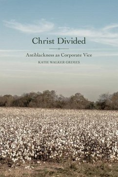Christ Divided: Antiblackness as Corporate Vice