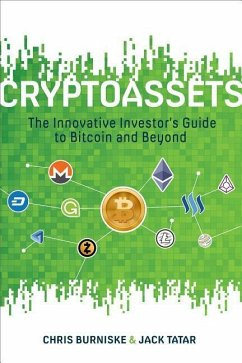Cryptoassets: The Innovative Investor´s Guide t...