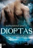 Dioptas - Versuchung der Zeit (eBook, ePUB)