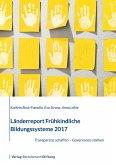 Länderreport Frühkindliche Bildungssysteme 2017 (eBook, PDF)