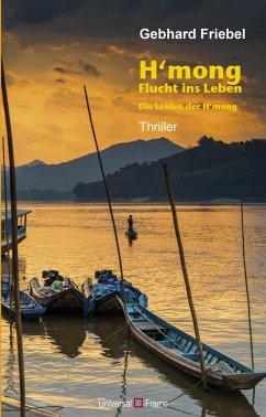 H'mong (eBook, ePUB) - Friebel, Gebhard