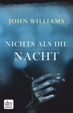 Nichts als die Nacht (eBook, ePUB) - Williams, John