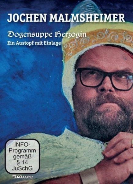 Jochen Malmsheimer: Dogensuppe Herzogin. Ein Austopf mit Einlage - Malmsheimer,Jochen