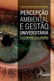 Percepção ambiental e gestão universitária (eBook, ePUB)