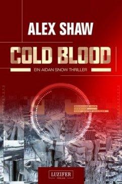Cold Blood - Shaw, Alex