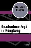 Gnadenlose Jagd in Hongkong (eBook, ePUB)