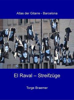 El Raval - Streifzüge (eBook, ePUB)