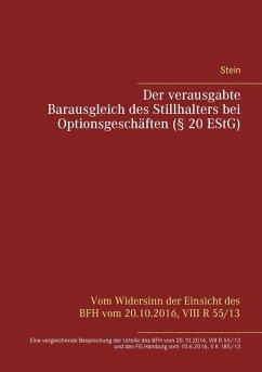 Der verausgabte Barausgleich des Stillhalters bei Optionsgeschäften (§ 20 EStG) (eBook, ePUB)