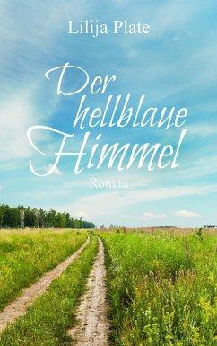 Der hellblaue Himmel (eBook, ePUB)