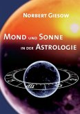 Mond und Sonne in der Astrologie (eBook, ePUB)