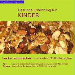 Gesunde Ernährung für Kinder (eBook, ePUB) - Schlieske, Ingrid