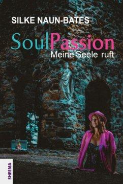 SoulPassion - Naun-Bates, Silke