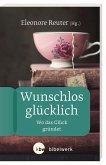 Wunschlos glücklich (eBook, ePUB)