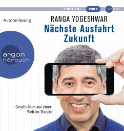 Nächste Ausfahrt Zukunft, 2 MP3-CD - Yogeshwar, Ranga