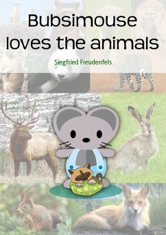 Bubsimouse loves the animals (eBook, ePUB)