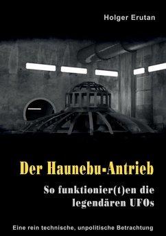 Der Haunebu Antrieb (eBook, ePUB)