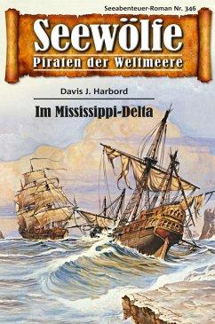 Seewölfe - Piraten der Weltmeere 346 (eBook, ePUB)