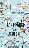 Fahrräder für Utrecht (eBook, ePUB)