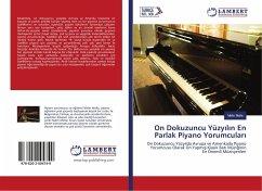On Dokuzuncu Yüzyilin En Parlak Piyano Yorumculari