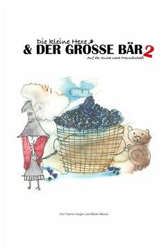 Die kleine Hexe und der große Bär 2 (eBook, ePUB) - Hagen, Yasmin