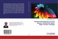 Reinforced Polymers & Ionic Spaces Created By Super High Tension Voltage