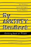 My Anxiety Handbook