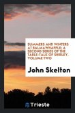 Summers and winters at Balmawhapple; a second series of The table-talk of Shirley. Volume two