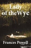 Lady of the Wye, Volume 1